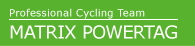 Professional Cycling Team MATRIX POWERTAGのホームページ